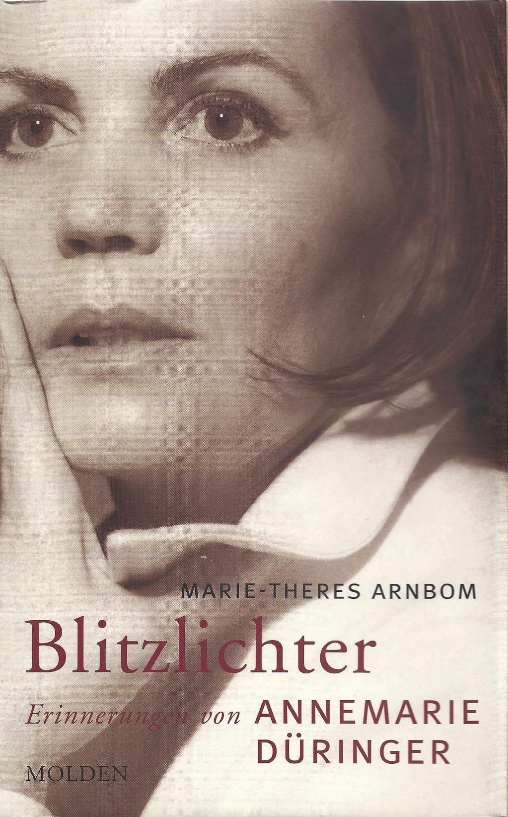 Cover Annemarie Düringer - Blitzlichter