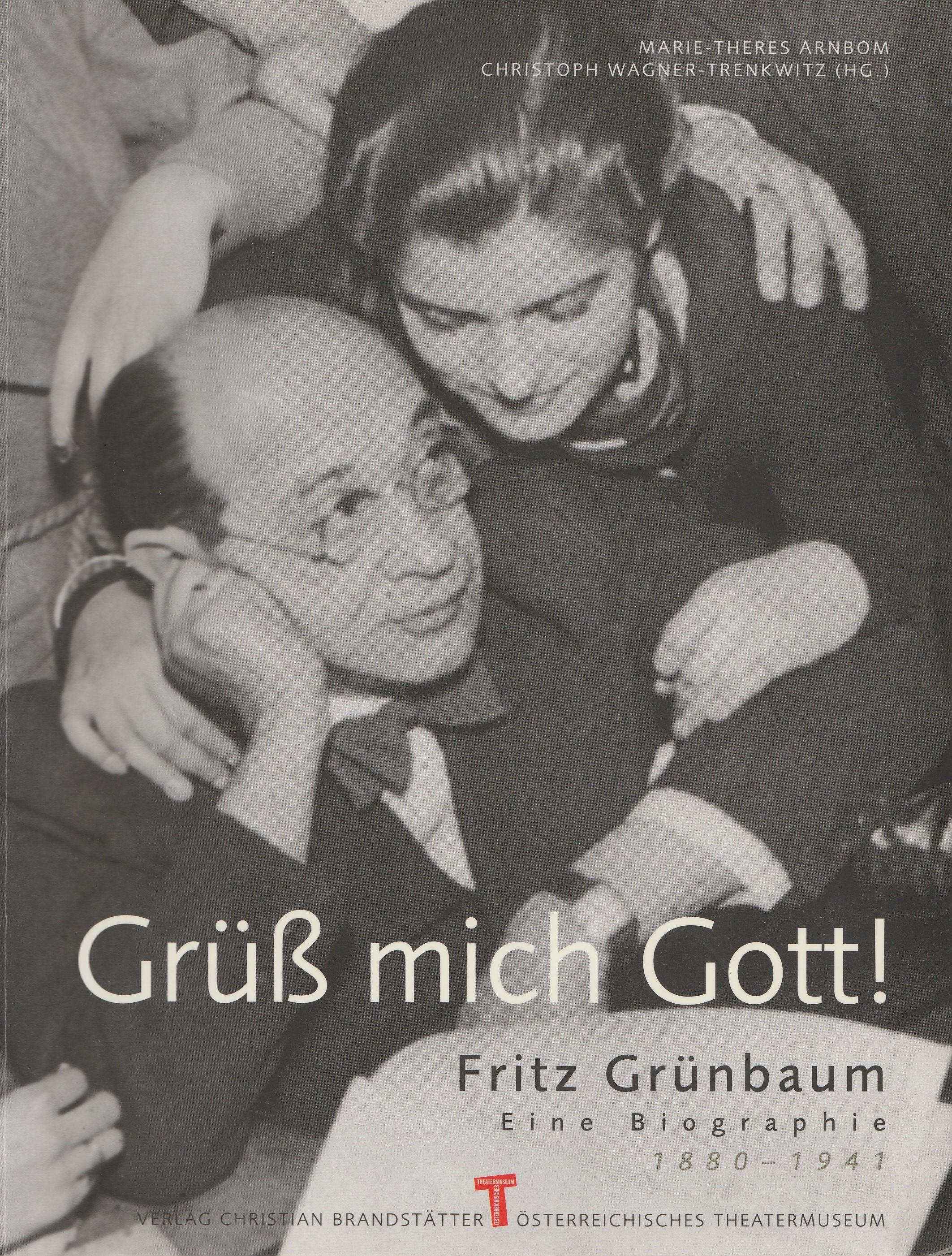 Plakat Grüss mich Gott - Fritz Grünbaum